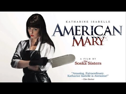 American Mary - Official Theatrical Trailer