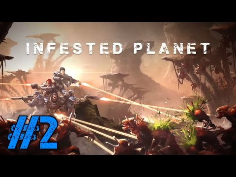 Let's Play: Infested Planet #2   Warpath (Story mission)  
