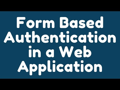 How To Implement Form-based Authentication In A Web Application ?