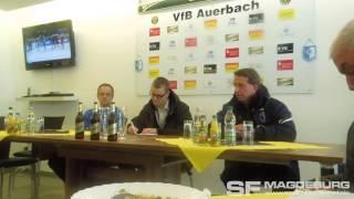 Pressekonferenz - VfB Auerbach gegen 1. FC Magdeburg 0:2 (0:0) - www.sportfotos-md.de