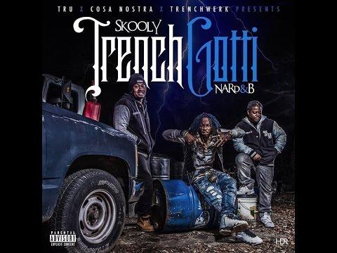 "Skooly - ""Bankroll"" (Prod. By Nard & B, XL, Bobby Kritical & OG Parker) (Trench Gotti)"