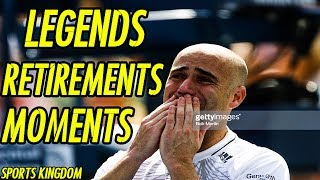 When Tennis Legends Say Goodbye & Retirement Moments   HD
