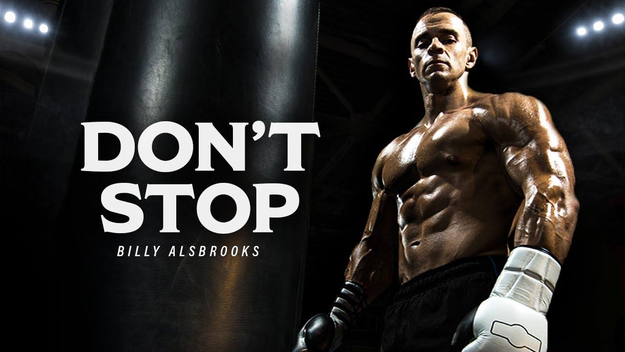 NOTHING WILL STOP ME - Best Motivational Speech Video (Featuring Billy Alsbrooks)