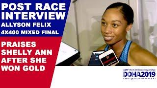 ALLYSON FELIX PRAISES SHELLY ANN FRASER PRYCE AFTER WINNING 100M | World Athletics Championships '19