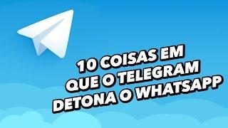 10 coisas em que o Telegram detona o WhatsApp - TecMundo