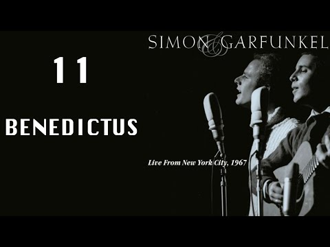 Benedictus, Live From NYC 1967, Simon & Garfunkel