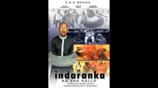Inda Ranka 1&2 Latest hausa movies 2017