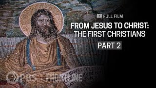 From Jesus to Christ: The First Christians, Part Two (full documentary) | FRONTLINE