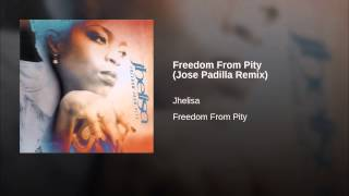 Freedom From Pity (Jose Padilla Remix)