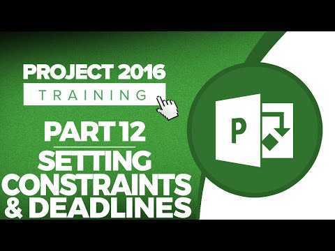 Project 2016 for Beginners Part 12: Setting Constraints and Deadlines in MS Project 2016