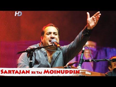 Sartajan Ke Taj Moinuddin | Rahat Fateh Ali Khan | Gharib Nawaz Khwaja Moinuddin ChishtiQawwali