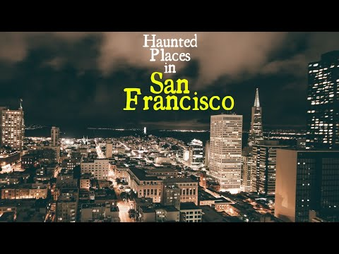 Haunted Places In San Francisco