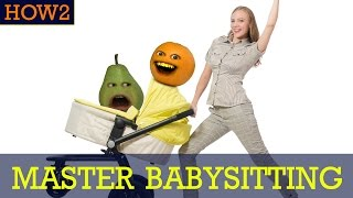 HOW2: How to Master Babysitting!
