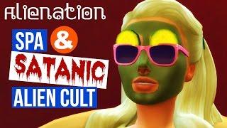 Spa & Satanic Alien Cult? - Alienation - #5 -Let's Play Sims 4