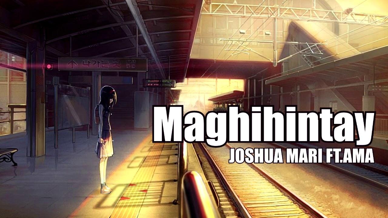 Maghihintay - Joshua Mari Ft. AMA (SADLOVESTORY)