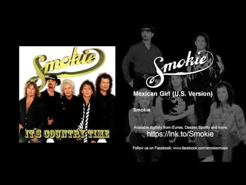Smokie - Mexican Girl - U.S. Version