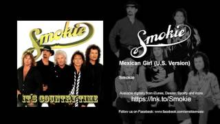Smokie - Mexican Girl - U.S. Version