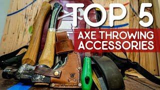 Top 5 Axe Throwing Accessories