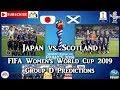 Japan vs. Scotland | FIFA Women's World Cup 2019 | Group D Predictions FIFA 19