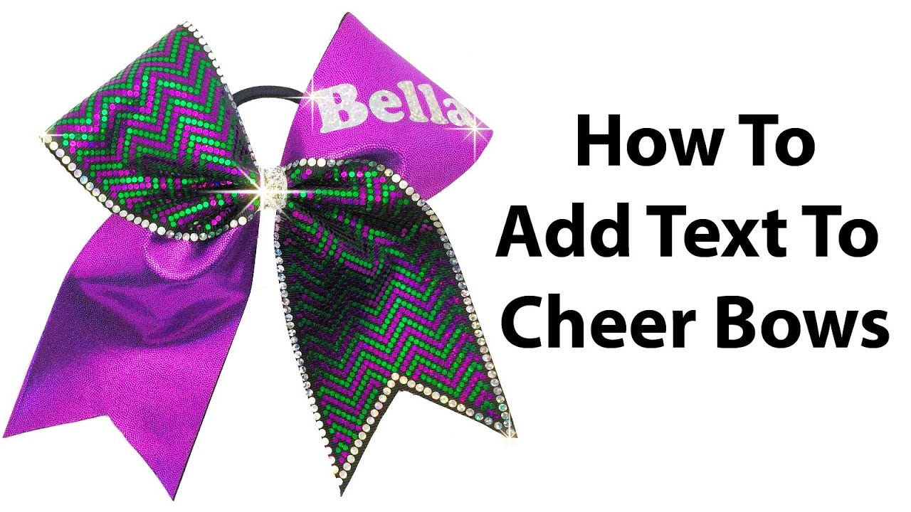 Cheer Bow Tutorial How To Add Names In Glitter Youtube