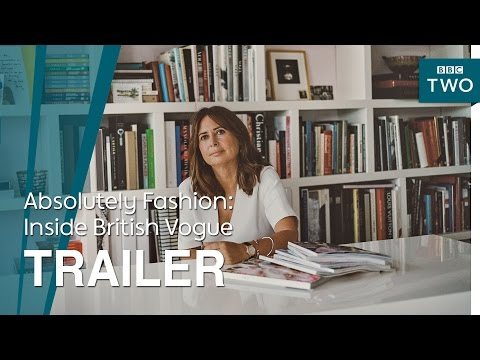 Absolutely Fashion: Inside British Vogue | Trailer - BBC Two