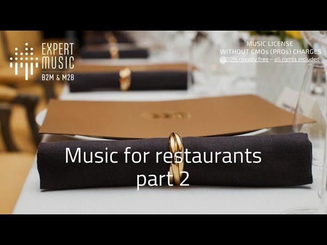 Music for restaurant part 2