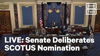 Senate Deliberates On Supreme Court Nomination | LIVE | NowThis