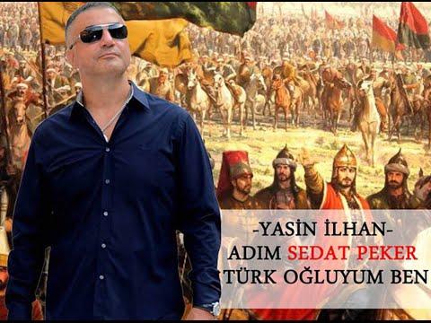 Yasin İlhan - Adım SEDAT PEKER Türk Oğluyum Ben