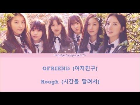 GFRIEND - Rough (시간을 달려서) [Sub. Español + Hangul + Rom] Color & Picture Coded