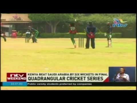 Kenya beats Saudi Arabia by six wickets in final of quadrangular cricket series