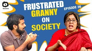 Frustrated Granny FRUSTRATION on Society | Frustrated Woman Telugu Comedy Web Series | Sunaina