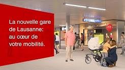 La nouvelle gare de Lausanne : au cœur de votre mobilité.