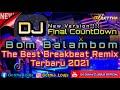 DJ BREAKBEAT REMIX TERBARU MELODINYA PALING KENCENG LAGUNYA ENAK BANGETT BUAT DUGEM FULL BASS 2021