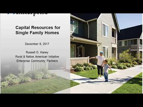 2017-12-07   Accessing Capital Resources for Rural Single Family Homes Development