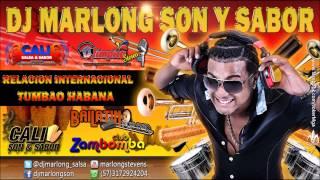 Relacion Internacional - Tumbao Habana - DJ Marlong Son y Sabor