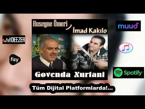 Hüseyne Omeri Ft. İmad Kakılo - Xeftlano / Xurfani - Kürtçe Gowend Halay Potpori (Official Audıo)