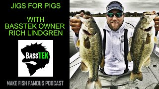 Make Fish Famous Podcast- Jigs for Pigs
