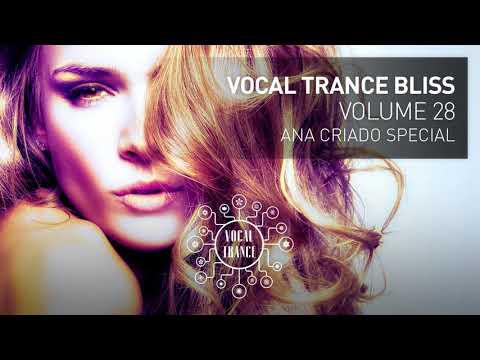 VOCAL TRANCE BLISS (VOL 28) Ana Criado Special (full set)