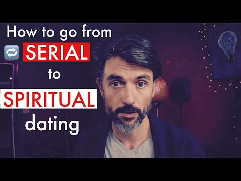 How To Go From SERIAL To SPIRITUAL Dating? -TINDER, BUMBLE, MEETMINDFUL
