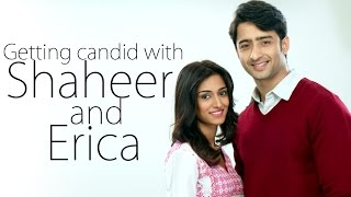 Getting candid with Shaheer and Erica