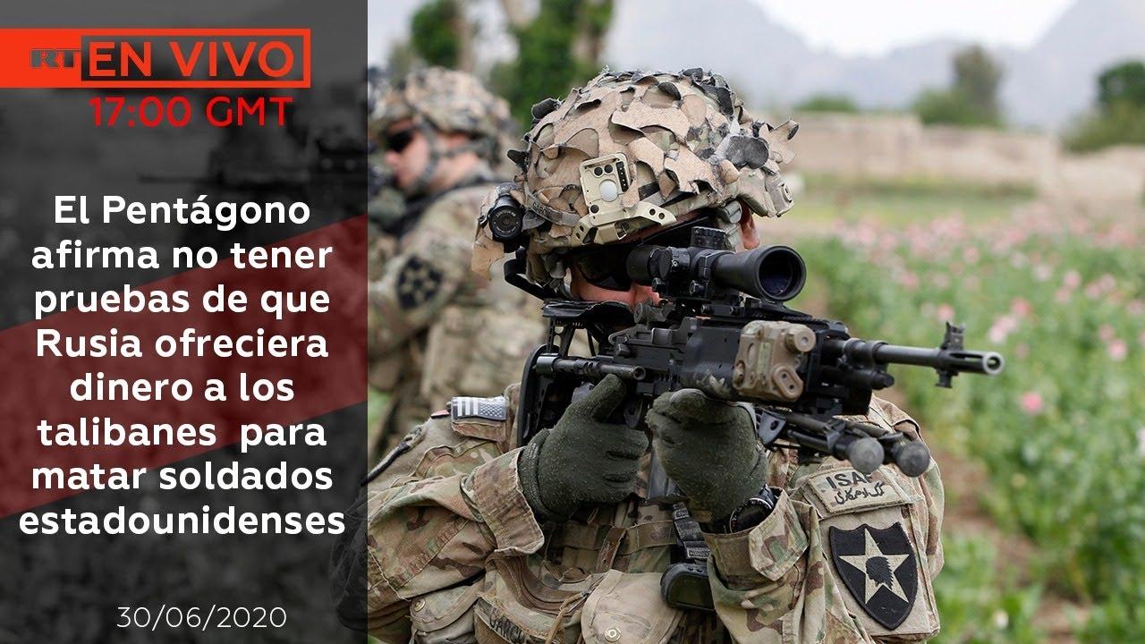 NOTICIERO RT 30/06/2020