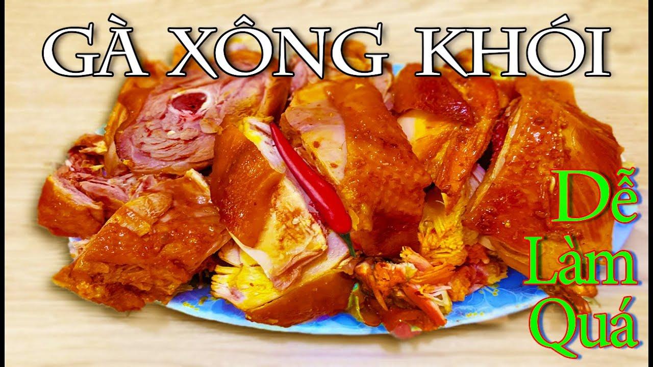 Làm Gà Xông Khói Quá Đơn Giản | Cooking Smoked Chicken Too Easy