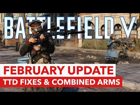 Battlefield V: February Update with TTD/Netcode Fixes, Combined Arms & More thumbnail