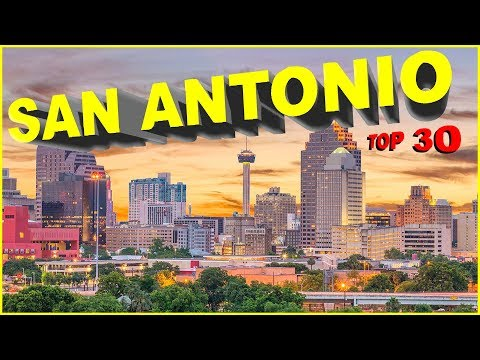 Top 30 Things You NEED To Know About SAN ANTONIO, TEXAS
