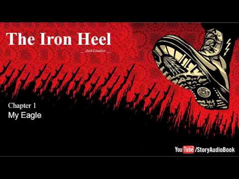 The Iron Heel by Jack London - Chapter 1: My Eagle