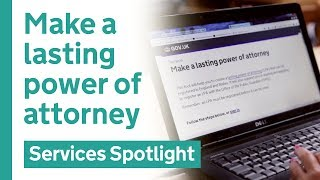 Make a lasting power of attorney on GOV.UK