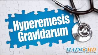 Hyperemesis Gravidarum ¦ Treatment and Symptoms