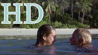 Repeat youtube video The Blue Lagoon 1980 The Paradise  Le Lagon Bleu La laguna azul El lago azul