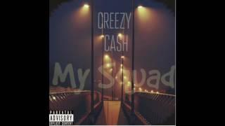 Video Creezy Cash - My Squad download MP3, 3GP, MP4, WEBM, AVI, FLV September 2017