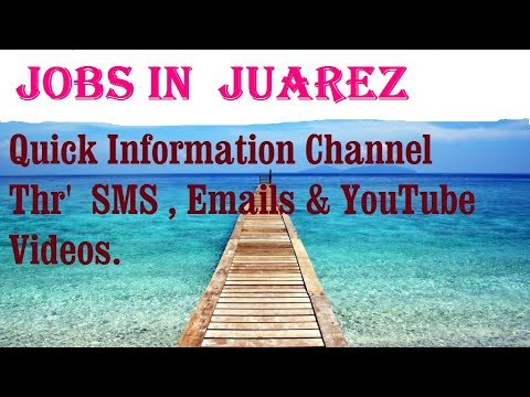 Jobs in  JUAREZ   for freshers & graduates. industries, companies. MEXICO